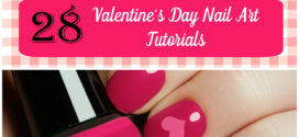 28 Valentines Day Nail Art Tutorials